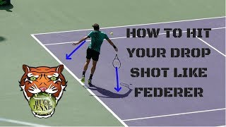 How To Hit Your Drop Shot Like Roger Federer
