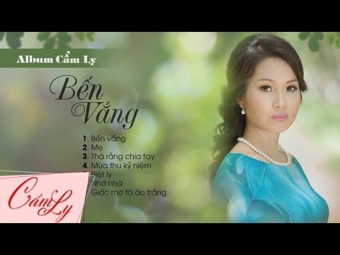 Album Bến Vắng - Cẩm Ly
