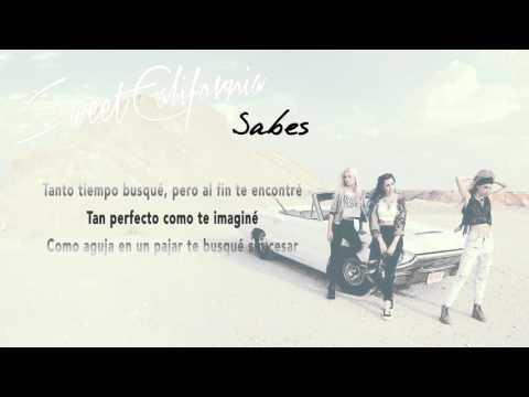 Sweet California - Sabes (Lyric Video)
