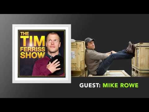 Mike Rowe Interview (Full Episode) | The Tim Ferriss Show (Podcast)