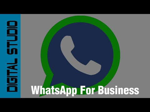 How to use Whatsapp for Business - A Complete Guide