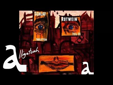 Alligatoah - Es regnet kaum - Schlaftabletten, Rotwein 3 - Album - Track 05