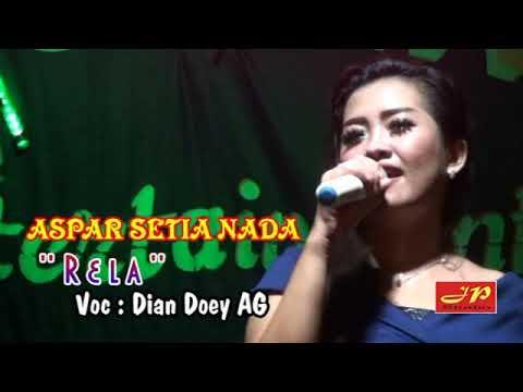Aspar Setia Nada / RELA VERSI DUGEM / Dian Doey