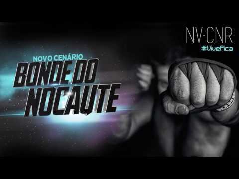 Bonde do Nocaute - Novo Cenário [Prod. Kamika-Z]