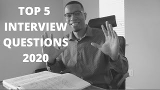 HOW TO CRUSH YOUR NEXT INTERVIEW | HOW TO ANSWER 5 OF THE MOST COMMON INTERVIEW QUESTIONS