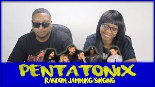 PENTATONIX - Random Jamming/Singing on the Fly  REACTION!!!