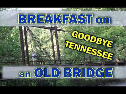 RV Living: I Walk Over an Old Historical Bridge in Tennessee