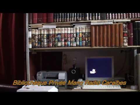 Bibliothèque   personnelle dense et sérieuse,de Mano Radio Caraïbes Martinique