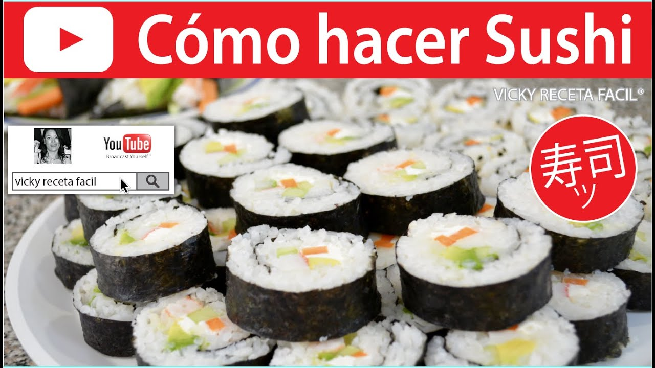 Como Hacer Sushi Vicky Receta Facil
