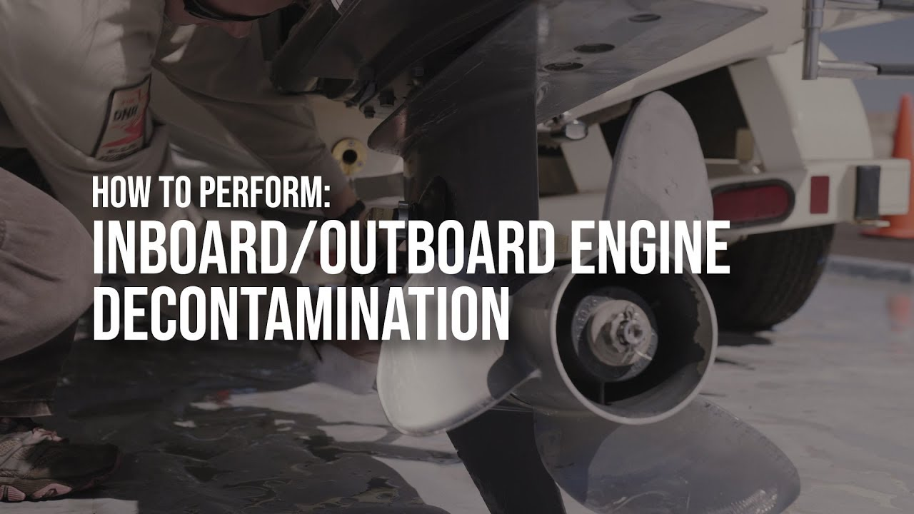 How to Perform Inboard/Outboard Engine Decontamination