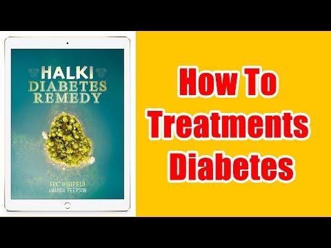 how-to-treatments-diabetes-|-halki-diabetes-remedy