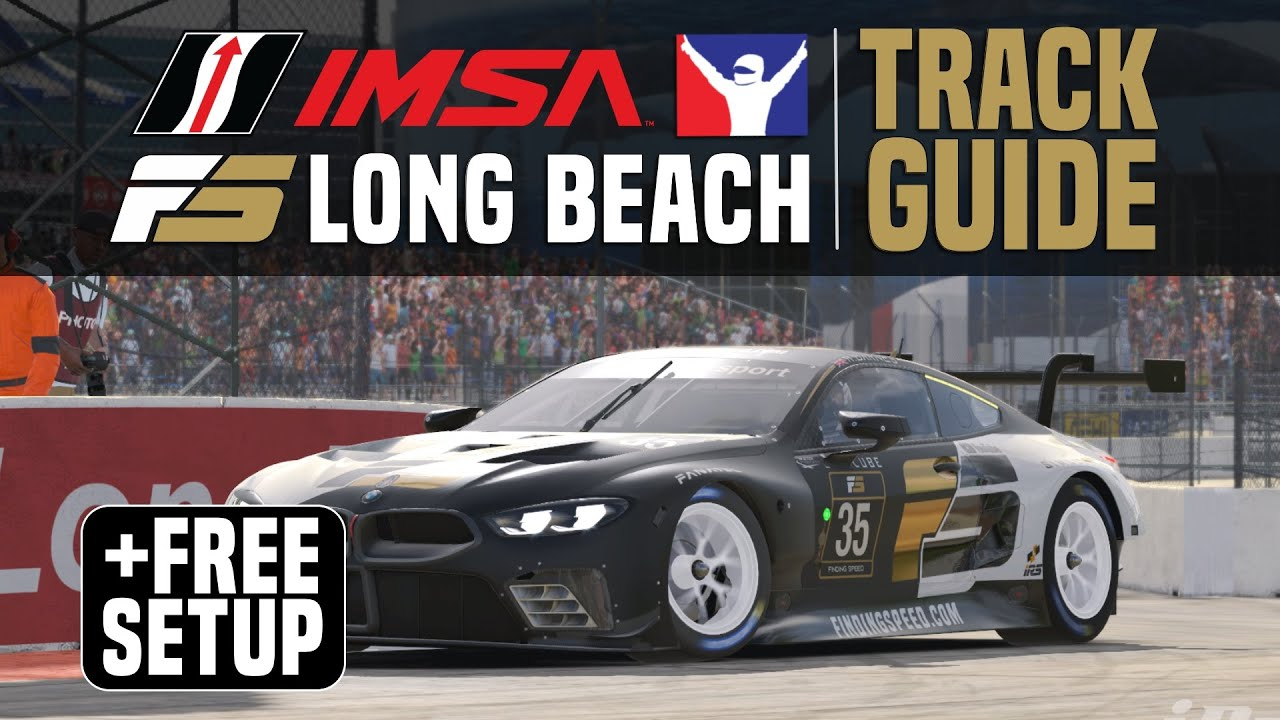 Finding Speed: iRacing Long Beach Track Guide + free setup