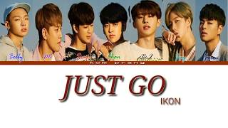 [3.34 MB] IKON (아이콘) 'JUST GO' color coded Han/Rom/Ina Lyrics