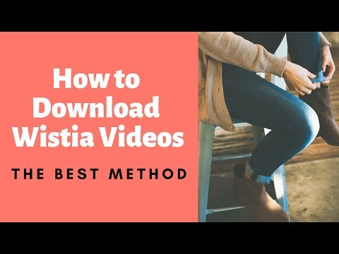 How to Download Wistia Videos (The Best Method!!)