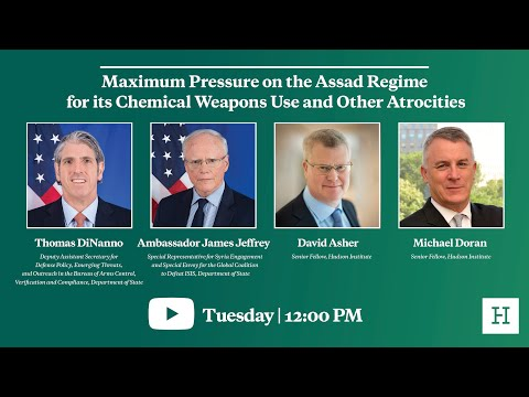 Maximum Pressure on the Assad Regime for its Chemical Weapons Use and Other Atrocities