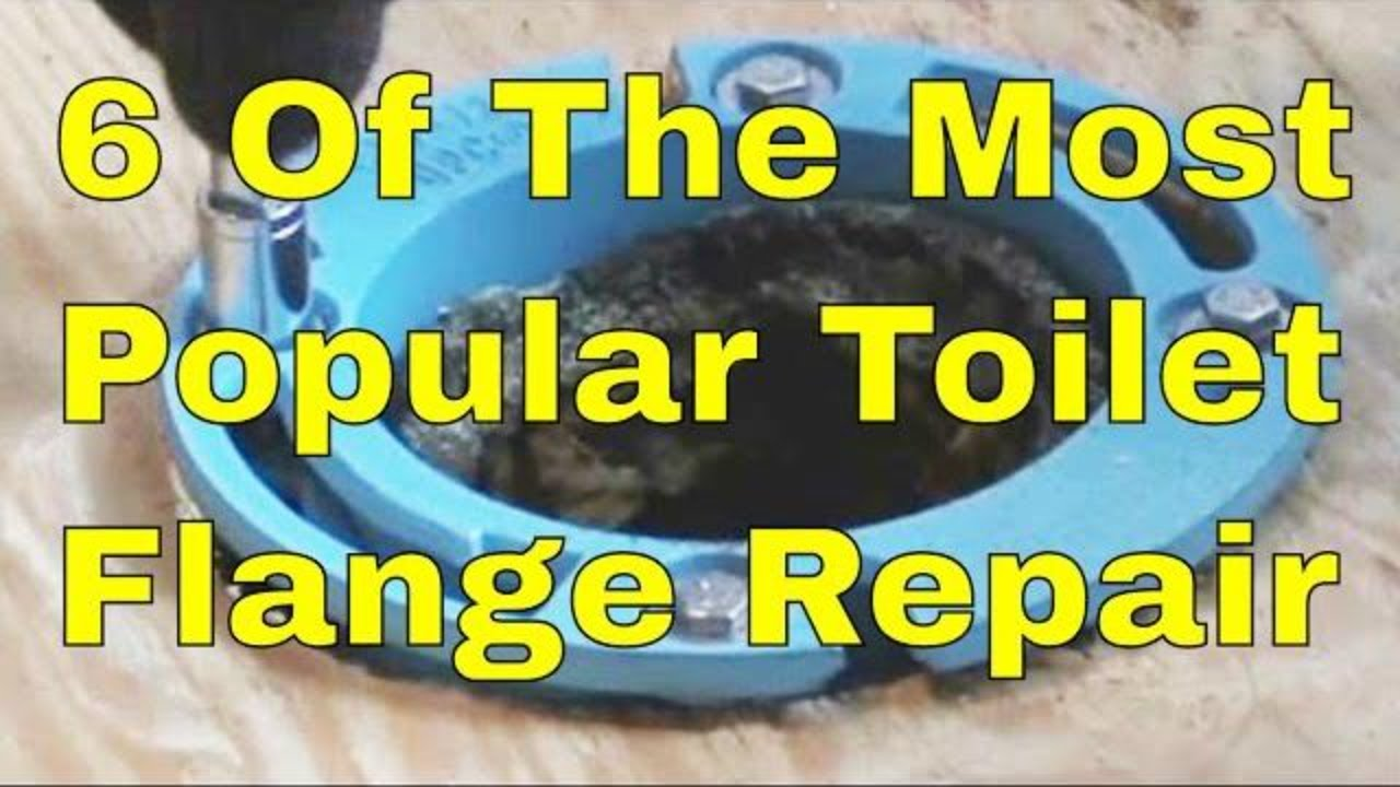 6 Of The Most Popular Toilet Flange Repair