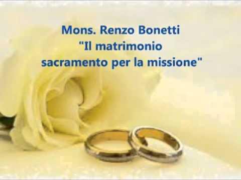 Il matrimonio: sacramento per la missione