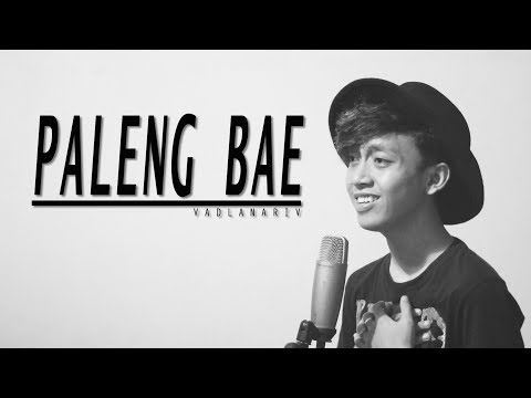 Marvey Kaya - Paleng Bae (cover version) by Fadlan Arif