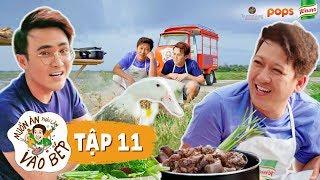 Muốn Ăn Thì Lăn Vào Bếp tập 11 - Trường Giang Full HD