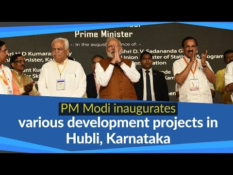 PM Modi dedicates various development projects to the nation in Hubli, Karnataka | PMO