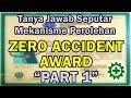 - Persyaratan untuk mendapatkan Zero Accident Award