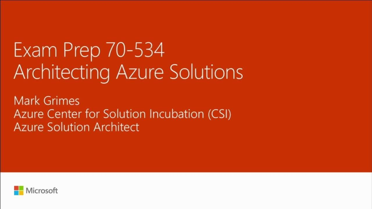 Exam 70-534: Architecting Microsoft Azure Solutions