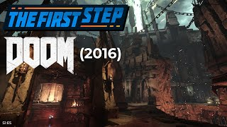 The First Step - Doom (2016)