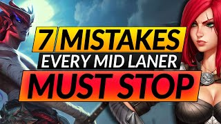 7 Mid Lane MISṪAKES EVERYONE Makes - Here's How to RANK UP - LoL Pro Tips and Tricks Guide
