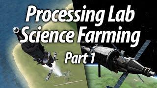 Mobile Lab Science Farming (Beginner Tutorial: Part 9) - Kerbal Space Program (KSP) 1.1 Stock Career