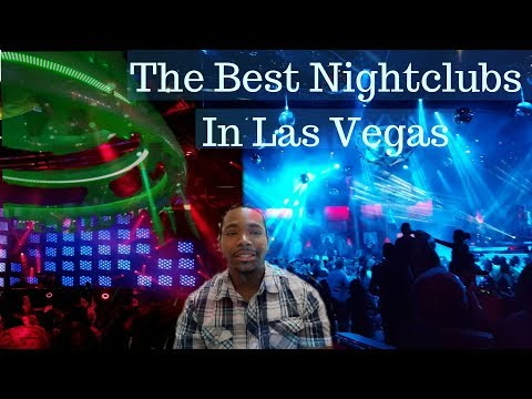 The Best Nightclubs in Las Vegas - Where to party each night | Tips to prepare for the clubs