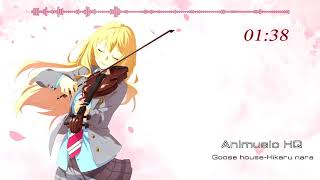 Goose house - hikaru nara [shigatsu wa kimi no uso] [四月は君の嘘]- opening full version please like and subscribe to let our channel grow \^^/! now with downloa...