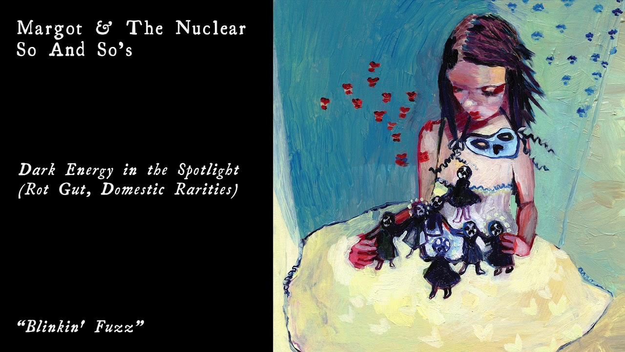 Margot The Nuclear So And So S Blinkin Fuzz Chords Chordify