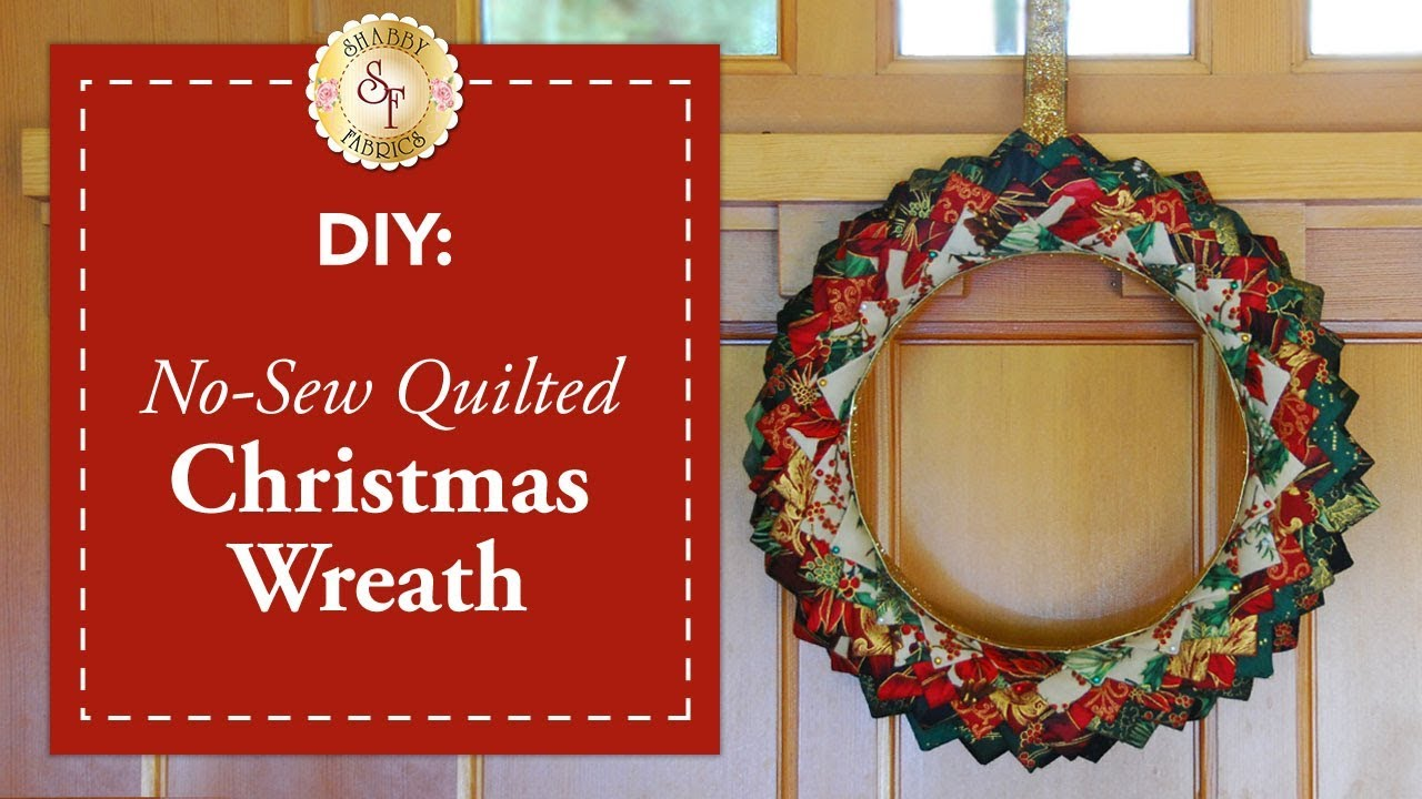 Pinterest Christmas Quilted Wall Hangings Diy No Sew Quilted Christmas Wreath A Shabby Fabrics Diy Craft Tutorial