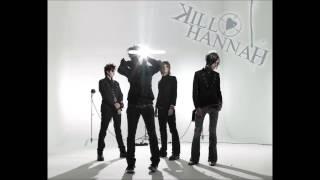 Kill Hannah - Wake Up the Sleepers (Full Album)
