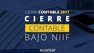 Cierre contable bajo NIIF - Cierre contable 2017
