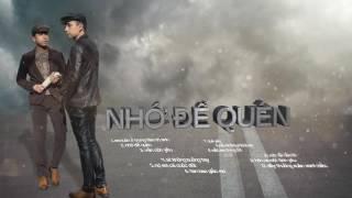 """The Men - Playlist """"Nhớ Để Quên"""" (Official)"""