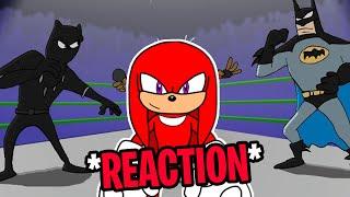 "Knuckles Reacts To: ""Black Panther vs Batman - Cartoon Beatbox Battles"""