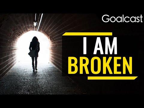 I am Broken | Danielle Curtis | Goalcast