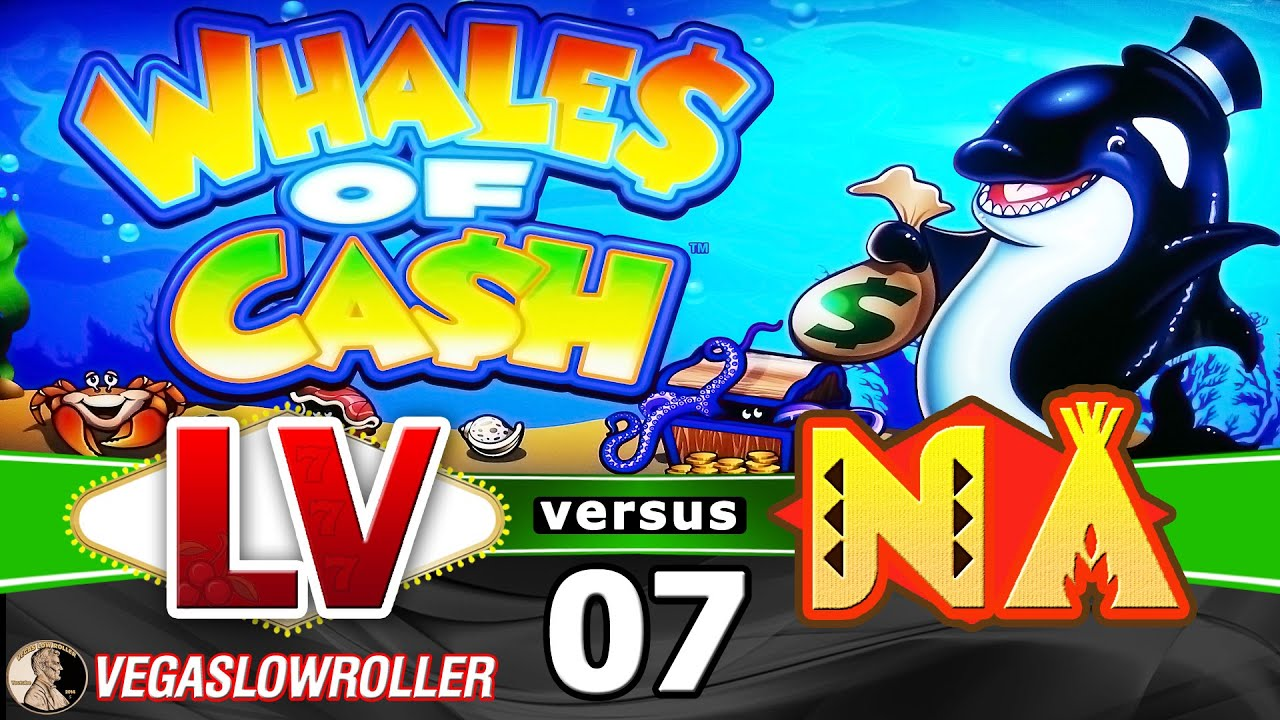 Las Vegas vs Native American Casinos Episode 7: Whales of Cash Slot Machine Win - YouTube
