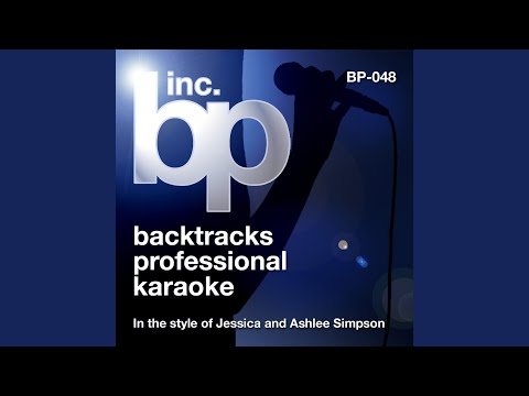 When You Told Me You Loved Me (Karaoke Instrumental Track) (In the Style of Jessica Simpson)