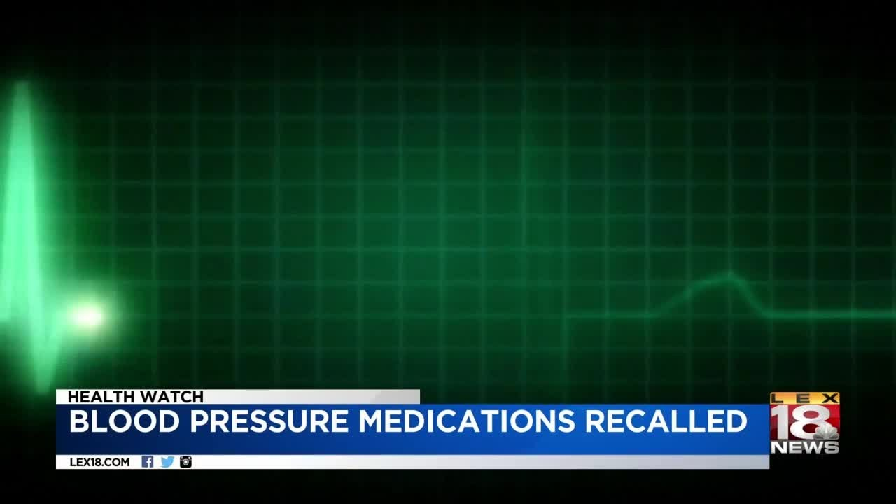Blood Pressure Medications Recalled Due To Cancer Risk