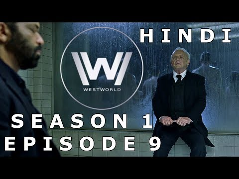 WESTWORLD Season 1 Episode 9 Explained In Hindi