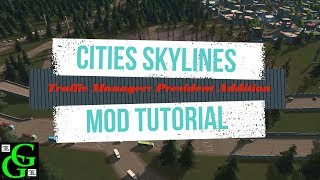 Cities: Skylines Mod Tutorial  - Traffic Manager: President Edition