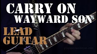 Kansas Carry On Wayward Son Rock Guitar Solos