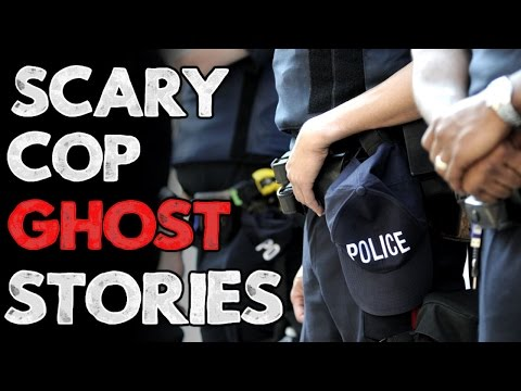5 Scary True Cop & Security Ghost Stories