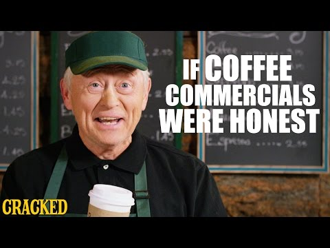 If Coffee Commercials Were Honest - Honest Ads (Starbucks, Coffee Bean, Folgers Parody)