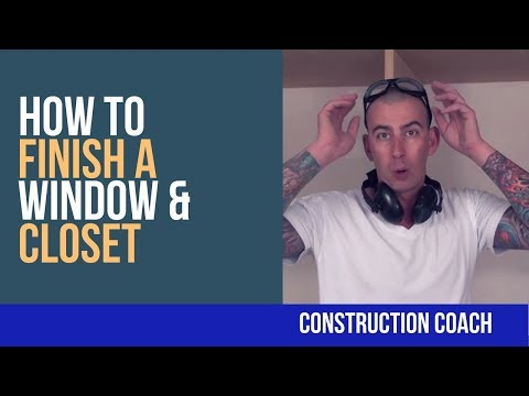 How to Finish a Window & Closet - DIY