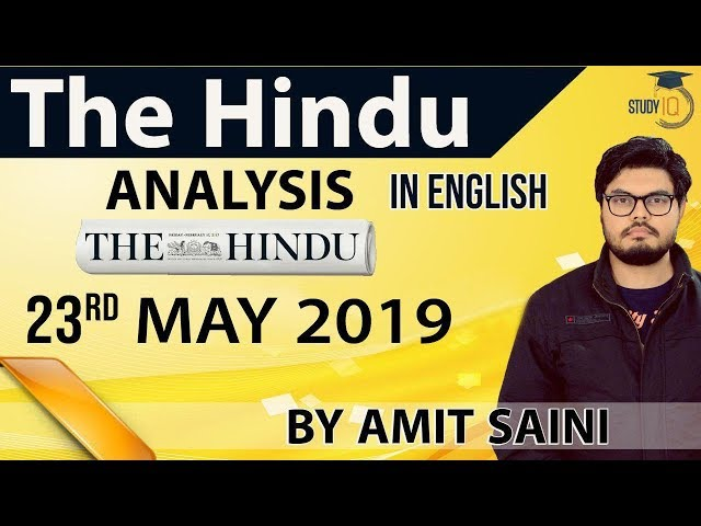 English 23 MAY 2019 - The Hindu Editorial News Paper Analysis [UPSC/SSC/IBPS] Current Affairs
