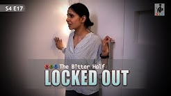 SIT   LOCKED OUT   The Better Half   S4E17   Chhavi Mittal