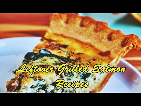 Leftover Grilled Salmon Recipes